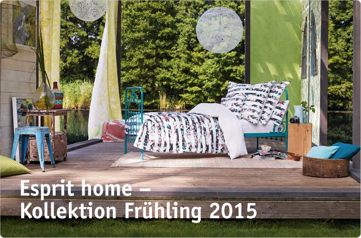 esprit home kollektion fr hling 2015 besserhaushalten. Black Bedroom Furniture Sets. Home Design Ideas